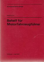 Behelf für Motorfahrzeugführer