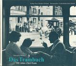 Das Trambuch 100 Jahre Zueri-Tram