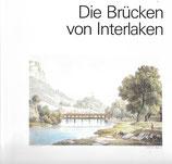 Die Brücken von Interlaken