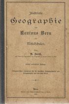 Illustrierte Geographie des Kt. Bern 1895