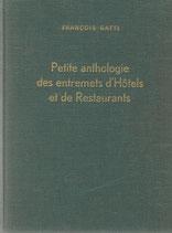 Petite anthologie des entremets d'hôtels et de restaurants