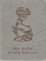 Der Hafer in der Schweiz 1935