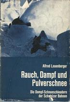 Rauch Dampf und Pulverschnee 1967