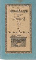 Der Kanton Freiburg 1834
