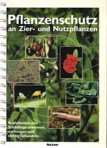 Pflanzenschutz an Zier- und Nutzpflanzen