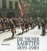 Die Thuner Kadetten 1839-1989