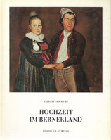 Hochzeit im Bernerland