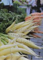 Solothurner Markt-Kochbuch
