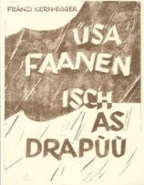 Üsa Faanen isch as Drapùù