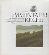 Emmentaler Küche von Fritz Gfeller