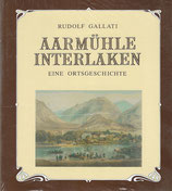 Aarmühle Interlaken 1838-1988
