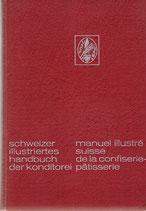 Schweizer Illustriertes Handbuch der Konditorei 1963