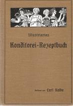 Neues illustriertes Konditorei-Rezeptbuch