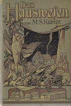 Das Hauswesen 1910