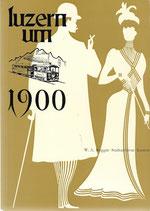 Luzern um 1900