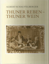 Thuner Reben Thuner Wein