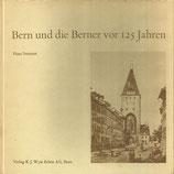 Bern und die Berner vor 125 Jahren