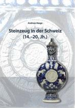 Steinzeug in der Schweiz (14.-20. Jh.)