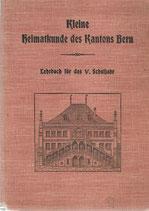 Kleine Heimatkunde des Kt. Bern 1916