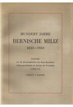 100 Jahre Bernische Miliz 1833-1933