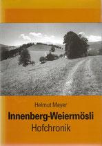 Hofchronik Innenberg-Weiermösli (Gemeinde Eggiwil)
