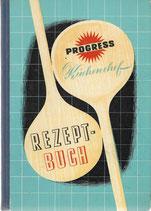 Progress Küchenchef Rezept Buch 1960