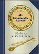 Alte Emmentaler Rezepte