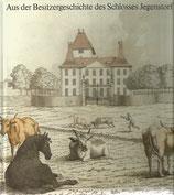Aus der Besitzergeschichte des Schlosses Jegenstorf