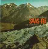 Vom Gletscherdorf zum Kurort - Saas-Fee und seine Bahnen