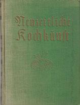 Neuzeitliche Kochkunst für Gesunde und Kranke 1938