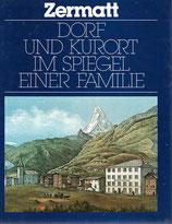 Zermatt 125 Jahre Seiler Hotels