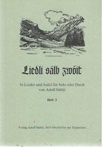 Liedli sälb zwöit von Adolf Stähli