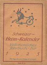 Schweizer Heim-Kalender volkstümliches Jahrbuch für 1925