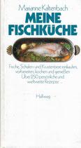 Marianne Kaltenbach Meine Fischküche