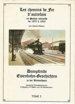Chemins de fer d'autrefois 1870 à 1920
