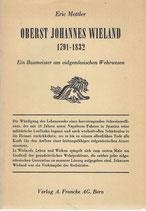 Oberst Johannes Wieland 1791-1832