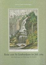 Reise zum St. Gotthardpass im Juli 1769