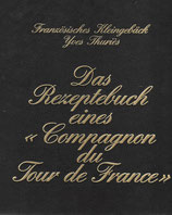 Das Rezeptebuch eines Compagnon du Tour de France