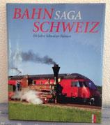 Bahn Saga Schweiz