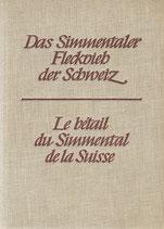 Das Simmentaler Fleckvieh der Schweiz