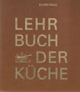 Pauli Lehrbuch der Küche 1973