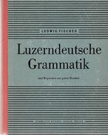 Luzerndeutsche Grammatik
