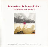 Saanenland & Pays-d'Enhaut  Die Region die Rezepte (BE)