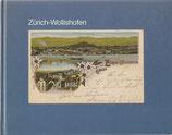 Zürich-Wollishofen in alten Ansichtskarten