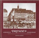 Dresden - Ansichten einer Stadt