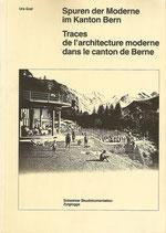Spuren der Moderne im Kanton Bern