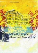 Schloss Hünigen - Glanz und Geschichte