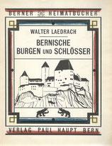 Bernische Burgen und Schlösser