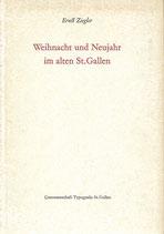 Weihnacht und Neujahr im alten St. Gallen