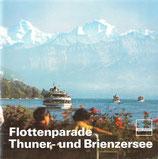 Flottenparade Thuner- und Brienzersee